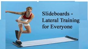 Click here to see our Slideboards and Slideboard Accessories